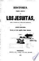 Historia dramática y pintoresca de los jesuítas