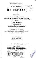Historia eclesiástica o adiciones a la Historia general de la Iglesia