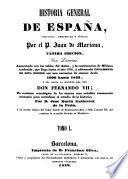Historia general de España compuesta, enmendata y añadida por Juan de Mariana