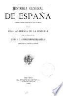 Historia general de España: - Reinado de Carlos IV, por José Gómez de Arteche