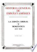 Historia general de España y América: La España liberal y romántica (1833-1868)