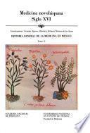 Historia general de la medicina en México: Medicina novohispana siglo XVI