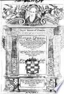 Historia general de la Yndia Oriental, los descubrimientos y conquistas que han hecho las armas de Portugal en el Brasil