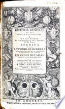 Historia General de las indias ocidentales o` de los hechos de los castellanos en las islas y tierra firme del mar oceano