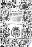 Historia general de los hechos de los Castellanos en las Islas i Tierra firme del Mar Oceano escrita por Antonio de Herrera ... En quatro decadas desde el ano de 1492. hasta el de 1531. De cada primera \-quarta!