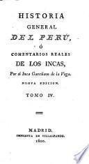Historia General del Perú, ó comentarios reales de los Incas ... Nueva edicion