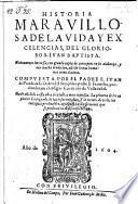 Historia maravillosa de la vida y excelencias de S. Juan Baptista. Nuevamente impr