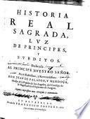 Historia real sagrada, lvz de principes, y svbditos