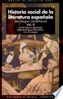 Historia social de la literatura española (en lengua castellana)
