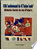 Historia social de los k'iche's