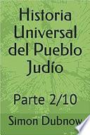 Historia Universal del Pueblo Judío: Parte 2/10