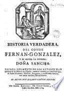 Historia verdadera del conde Fernan-Gonzalez y su esposa la condesa doña Sancha