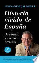 Historia vivida de España