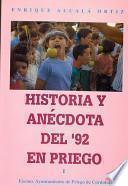 Historia y anécdota del '92 en Priego
