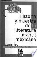 Historia y muestra de la literatura infantil mexicana