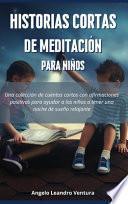 Historias Cortas de Meditación para Niños
