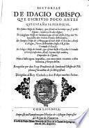 Historias de Idacio Obispo que escrivio poco antes que España se perdiese