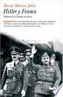 Hitler y Franco. Diplomacia en tiempos de guerra
