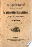 Hoja de servicios del Excmo. Sr. Capitán General D. Baldomero Espartero, Duque de la Victoria y de Morella