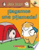 ¡Hola, Erizo! 2: ¡Hagamos una pijamada! (Let's Have a Sleepover!)