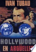 Hollywood en Argüelles