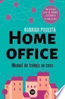 Home office. Manual de trabajo en casa