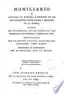 Homiliario ó coleccion de homilías, ó sermones de los mas excelentes santos padres y doctores de la Iglesia [...]. Traducidas al castellano por Juan de Molina