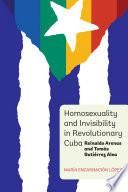 Homosexuality and Invisibility in Revolutionary Cuba