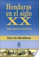Honduras en el siglo XX