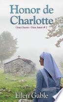 Honor de Charlotte (Gran Guerra Gran Amor # 2)