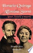 Horacio Quiroga y Alfonsina Storni
