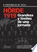 Hörbe 1919: Grandeza y limites de una jornada