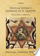 Huellas Judías y leonesas en el Quijote