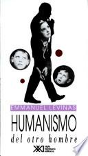 Humanismo del otro hombre