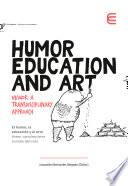 Humor, Education and Art
