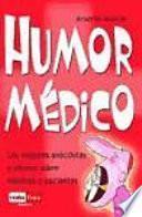 Humor médico: las mejores anécdotas y chistes sobre médicos y pacientes