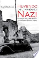 Huyendo del infierno nazi