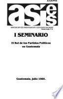 I Seminario, El Rol de los partidos políticos en Guatemala