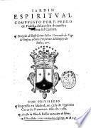 Iardin espiritual compuesto por F. Pedro de Padilla, de la orden de nuestra senora del Carmen ..