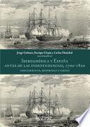 Iberoamérica y España antes de las independencias, 1700-1820: