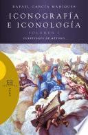 Iconografía e iconología. Volumen 2