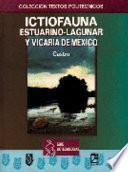 Ictiofauna estuarino-lagunar y vicaria de México