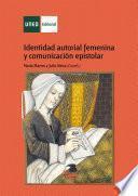 Identidad autorial femenina ycomunicación epistolar