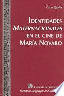 Identidades maternacionales en el cine de María Novaro
