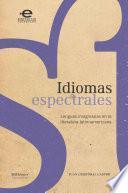 Idiomas espectrales