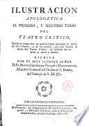Ilustración apologética al primero y segundo tomo del Teatro crítico