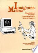 Imagénes médicas. Adquisición, Analisis