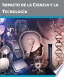 Impacto de la ciencia y la tecnología