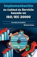 Implementación de Calidad de Servicio Basado en Iso/Iec 20000 - Guía de Gestión