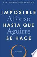 Imposible Hasta Que Se Hace